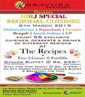 Celebrate Holi Fest (Festival of colors) with exclusive cuisines, desserts & drinks of different regions.