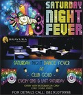 Saturday Night Dance Fever at Club Gold, Every Second and Last Saturday of Month (Time: 9:30 PM Onwards)