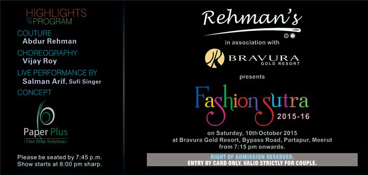 Fashion Sutra - 2015 by Rehmans in Associations with Bravura Gold Resort on 10th Oct, 2015