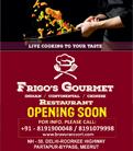 Frigo's Gourmet - Meerut's First Live Kitchen at Bravura Gold Resort
