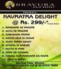 Navratra Delight at Bravura Gold Resort